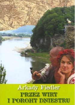 Książki Arkadego Fiedlera cieszą się niesłabnącą popularnością. Tę edycję przygotowało Wydawnictwo Bernardinum...